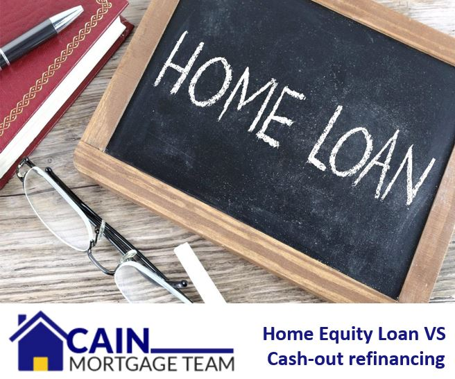 Home equity loan vs cash out refinancing