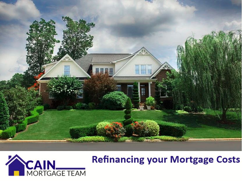refinancing your mortgage costs